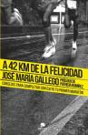 a-42-km-de-la-felicidad_9788415678199